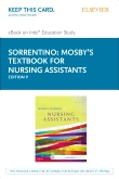 Mosby's Textbook for Nursing Assistants - Elsevier eBook on Intel Education Study (Retail Access Card), 9th Edition