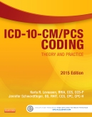 cover image - ICD-10-CM/PCS Coding: Theory and Practice, 2015 Edition - Elsevier eBook on VitalSource