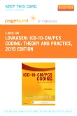 ICD-10-CM/PCS Coding: Theory and Practice, 2015 Edition - Elsevier eBook on VitalSource (Retail Access Card)