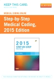 Medical Coding Online for Step-by-Step Medical Coding, 2015 Edition (Access Code)