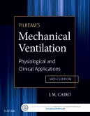 cover image - Pilbeam's Mechanical Ventilation - Elsevier eBook on VitalSource,6th Edition