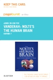 Nolte's The Human Brain Elsevier eBook on Intel Education Study (Retail Access Card), 7th Edition