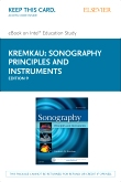 Sonography Principles and Instruments - Elsevier eBook on Intel Education Study (Retail Access Card), 9th Edition