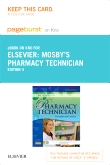 Mosby's Pharmacy Technician - Elsevier eBook on Intel Education Study (Retail Access Card), 4th Edition