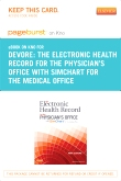 PART-The Electronic Health Record for the Physician's Office with SimChart for the Medical Office - Elsevier eBook on Intel Education Study (Retail Access Card)