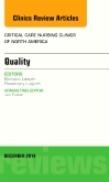 Quality, An Issue of Critical Nursing Clinics of North America