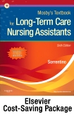 Mosby's Textbook for Long-Term Care Assistants - Text, Workbook, and Mosby's Nursing Assistant Video Skills: Student Online Version 4.0 (Access Code) Package, 6th Edition
