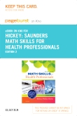 Saunders Math Skills for Health Professions - Elsevier eBook on Intel Education Study (Retail Access Card), 2nd Edition