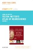 Netter's Atlas of Neuroscience Elsevier eBook on Intel Education Study (Retail Access Card), 3rd Edition