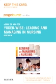 Leading and Managing in Nursing - Elsevier eBook on Intel Education Study (Retail Access Card), 6th Edition