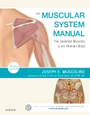 The Muscular System Manual - Elsevier eBook on Intel Education Study, 4th Edition
