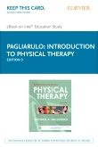 Introduction to Physical Therapy - Elsevier eBook on Intel Education Study (Retail Access Card), 5th Edition