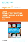 Study Guide for Understanding Nursing Research - Elsevier eBook on VitalSource (Retail Access Card), 6th Edition