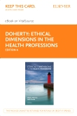 cover image - Ethical Dimensions in the Health Professions - Elsevier eBook on VitalSource (Retail Access Card),6th Edition
