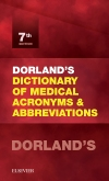 Dorlands Dictionary of Medical Acronyms and Abbreviations