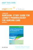 cover image - Study Guide for Lehne's Pharmacology for Nursing Care - Elsevier eBook on VitalSource (Retail Access Card),9th Edition