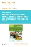 Large Animal Clinical Procedures for Veterinary Technicians - Elsevier eBook on Intel Education Study (Retail Access Card), 3rd Edition