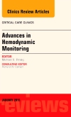 Advances in Hemodynamic Monitoring, An Issue of Critical Care Clinics