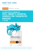 Elsevier Adaptive Learning for Mosby's Essential Sciences for Therapeutic Massage (Access Card), 4th Edition