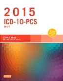 2015 ICD-10-PCS Draft Edition - Elsevier eBook on VitalSource