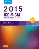 2015 ICD-9-CM for Hospitals, Volumes 1, 2 and 3 Professional Edition - Elsevier eBook on VitalSource