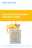 Elsevier Adaptive Quizzing for Dental Hygiene (Retail Access Card)