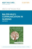 Communication in Nursing - Elsevier eBook on Intel Education Study (Retail Access Card), 8th Edition