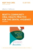 cover image - Community Oral Health Practice for the Dental Hygienist - Elsevier eBook on VitalSource (Retail Access Card),4th Edition