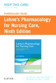 cover image - Lehne's Pharmacology Online for Pharmacology for Nursing Care (Access Card),9th Edition