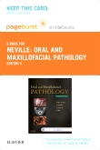 Oral and Maxillofacial Pathology - Elsevier eBook on VitalSource (Retail Access Card), 4th Edition
