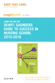 Saunders Guide to Success in Nursing School, 2015-2016 - Elsevier eBook on Intel Education Study (Retail Access Card), 11th Edition