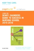 Saunders Guide to Success in Nursing School, 2015-2016 - Elsevier eBook on VitalSource (Retail Access Card), 11th Edition