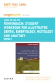 Student Workbook for Illustrated Dental Embryology, Histology and Anatomy - Elsevier eBook on Intel Education Study (Retail Access Card), 4th Edition