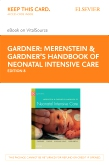 cover image - Merenstein & Gardner's Handbook of Neonatal Intensive Care - Elsevier eBook on VitalSource (Retail Access Card),8th Edition