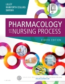 Pharmacology and the Nursing Process - Elsevier eBook on VitalSource, 8th Edition