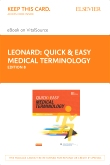 cover image - Quick & Easy Medical Terminology - Elsevier eBook on VitalSource (Retail Access Card),8th Edition