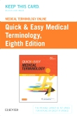 cover image - Medical Terminology Online with Elsevier Adaptive Learning for Quick & Easy Medical Terminology (Access Card),8th Edition