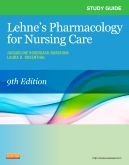 Study Guide for Lehne's Pharmacology for Nursing Care - Elsevier eBook on Intel Education Study, 9th Edition