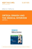 Spanish and the Medical Interview Elsevier eBook on VitalSource (Retail Access Card), 2nd Edition