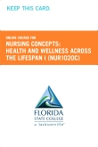 Nursing Concepts: Health and Wellness Across the Lifespan I Retail Card (NUR1020C RC)