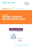 cover image - Nursing Leadership and Healthcare Policy - Elsevier eBook on VitalSource (Retail Access Card)