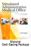 cover image - The Simulated Administrative Medical Office - Textbook & SimChart for the Medical Office EHR Exercises (Retail Access Card) Package