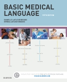 Basic Medical Language - Elsevier eBook on Intel Education Study, 5th Edition