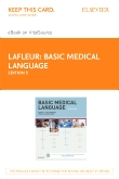 Basic Medical Language - Elsevier eBook on VitalSource (Retail Access Card), 5th Edition