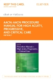cover image - AACN Procedure Manual for High Acuity, Progressive, and Critical Care - Elsevier eBook on VitalSource (Retail Access Card),7th Edition