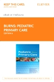 Pediatric Primary Care - Elsevier eBook on VitalSource (Retail Access Card), 6th Edition