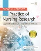 Burns and Grove's The Practice of Nursing Research, 8th Edition