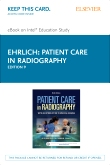 Patient Care in Radiography - Elsevier eBook on Intel Education Study (Retail Access Card), 9th Edition