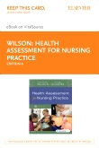 cover image - Health Assessment for Nursing Practice - Elsevier eBook on VitalSource (Retail Access Card),6th Edition