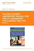 cover image - Student Laboratory Manual for Health Assessment for Nursing Practice - Elsevier eBook on VitalSource (Retail Access Card),6th Edition